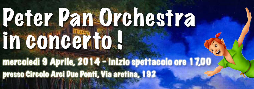 Peter Pan Orchestra in concerto!