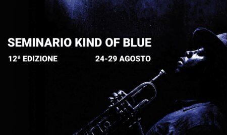 """Apertura iscrizioni al Seminario """"Kind of Blue"""" 2021"""